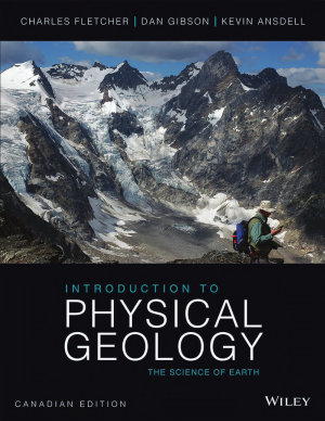 Introduction to Physical Geology, Canadian Edition