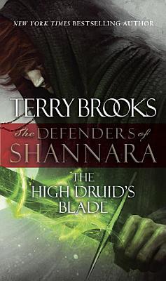 The High Druid s Blade