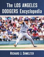 The Los Angeles Dodgers Encyclopedia PDF