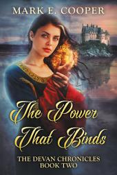 The Power That Binds: Devan Chronicles 2