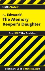 Cliffsnotes On Edwards The Memory Keeper S Daughter Book PDF