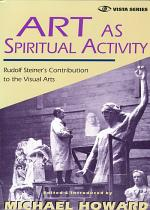 Art as Spiritual Activity