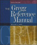 The Gregg Reference Manual  A Manual of Style  Grammar  Usage  and Formatting