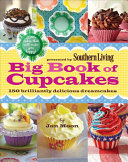 Presented by Southern Living Big Book of Cupcakes