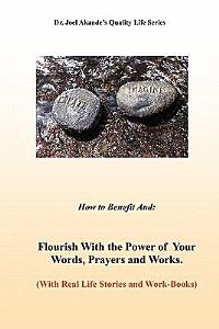 Flourish with the Power of Your Words  Prayers  and Works PDF