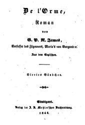 Romane: De l'Orme ; 4, Band 164