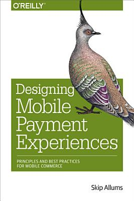 Designing Mobile Payment Experiences PDF