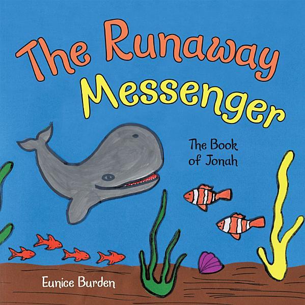Download The Runaway Messenger Book