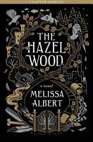 The Hazel Wood  Chapter Sampler PDF