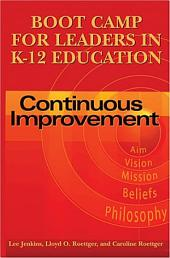 Boot Camp for Leaders in K-12 Education: Continuous Improvement