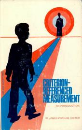Criterion-referenced Measurement: An Introduction