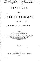 Memorials of the Earl of Stirling and of the House of Alexander: Volume 1