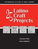 25 Latino Craft Projects PDF
