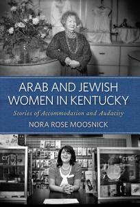 Arab and Jewish Women in Kentucky PDF