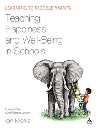 Teaching Happiness And Well Being In Schools Book PDF