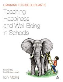 Teaching Happiness And Well Being In Schools