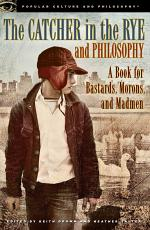 The Catcher in the Rye and Philosophy
