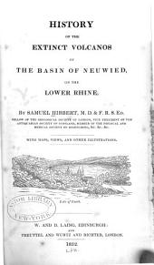 History of the Extinct Volcanoes of the Basin of Neuwied on the Lower Rhine