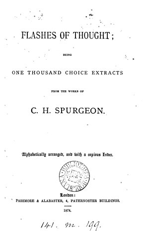 Flashes of thought  1000 choice extr  from the works of C H  Spurgeon