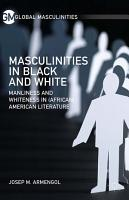 Masculinities in Black and White PDF