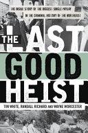 Last Good Heist Book