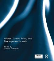Water Quality Policy and Management in Asia PDF