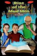 Rise of the Mud Men