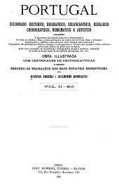 Portugal; diccionario historico, chorographico, heraldico, biographico, bibliographico, numismatico e artistico: Volume 2