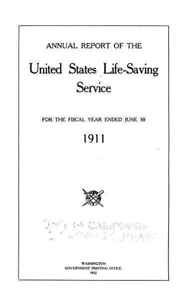 Annual Report of the Operations of the United States Life Saving Service for the Fiscal Year Ending     PDF