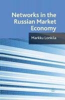 Networks in the Russian Market Economy PDF