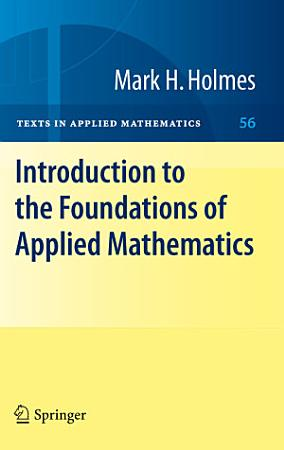 Introduction to the Foundations of Applied Mathematics PDF