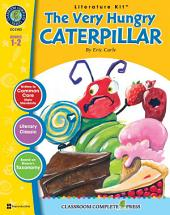 The Very Hungry Caterpillar - Literature Kit Gr. 1-2