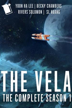 The Vela  The Complete Season 1