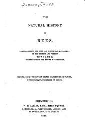 The Naturalist's Library: Duncan, J. The natural history of bees. 1840-v. 7. Duncan, J. The natural history of exotic moths. 1841