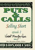 Selling Short Episode II