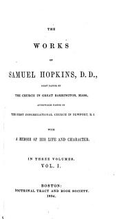 The works of Samuel Hopkins: with a memoir of his life and character, Volume 1