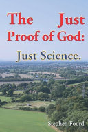 The Just Proof of God