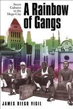A Rainbow of Gangs