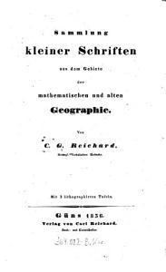 Sammlung kleiner Schriften aus dem Gebiete der mathematischen und alten Geographie PDF
