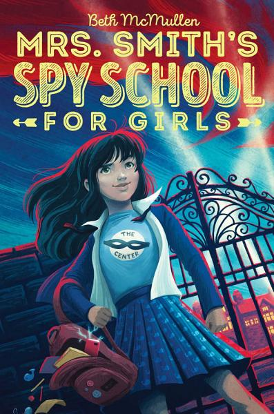 Download Mrs  Smith s Spy School for Girls Book