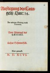 Außlegung des Euangelij Luce: 14. Am anderen Sontag nach Trinitatis. Vom Abentmal des Herren