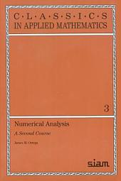 Numerical Analysis: A Second Course