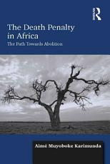 The Death Penalty in Africa PDF