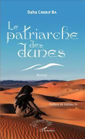 Le patriarche des dunes. Roman