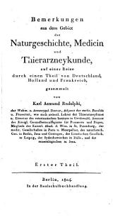 Bemerkungen aus dem Gebiet der Naturgeschichte, Medicin und Thierarzneykunde: auf einer Reise durch einen Theil von Deutschland, Holland und Frankreich gesammelt