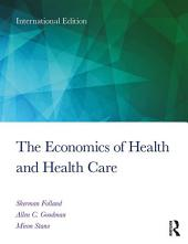 The Economics of Health and Health Care: International Student Edition, Edition 8