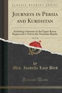 Journeys in Persia and Kurdistan, Vol. 2 of 2
