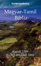 Magyar-Tamil Biblia: Karoli 1589 - தமிழ் பைபிள் 1868