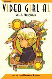 Video Girl Ai, Vol. 8: Flashback