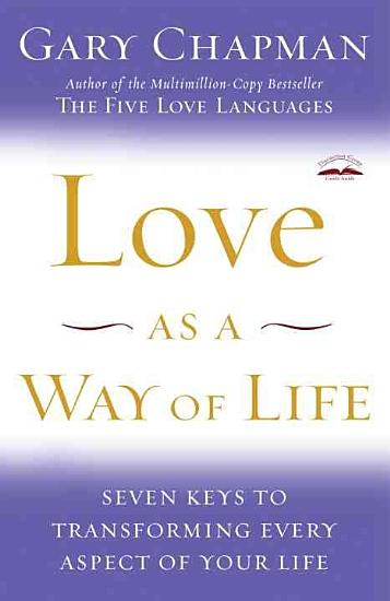 Love As a Way of Life PDF